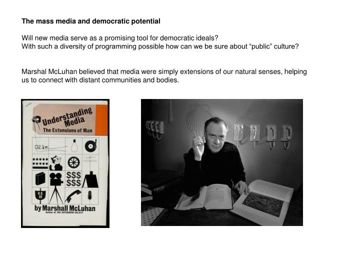 The mass media and democratic potential