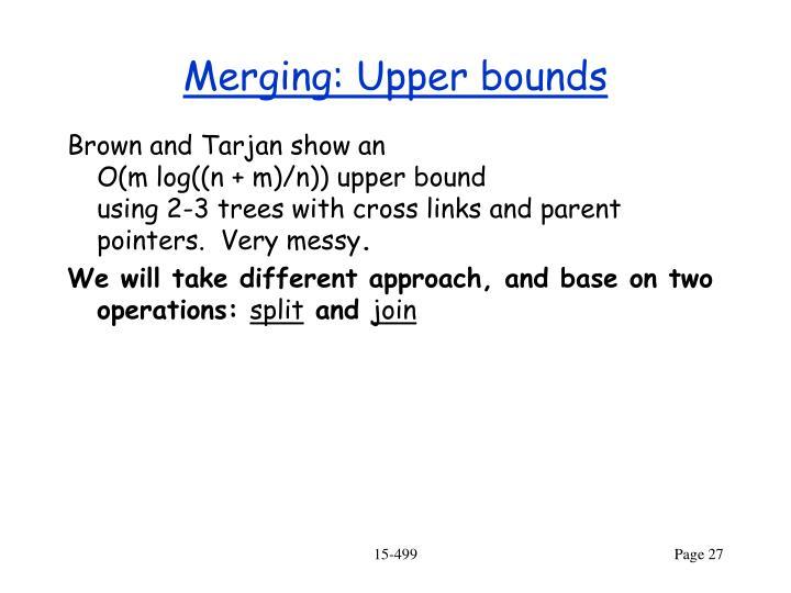 Merging: Upper bounds
