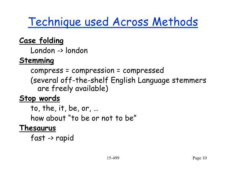Technique used Across Methods