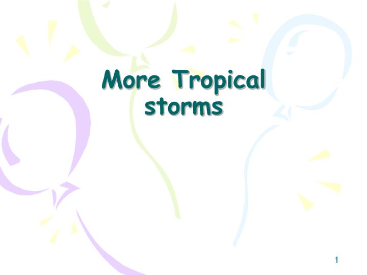 more tropical storms n.