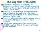 the long term feb 2008