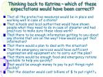 thinking back to katrina which of these expectations would have been correct