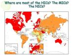 where are most of the hics the mics the nics