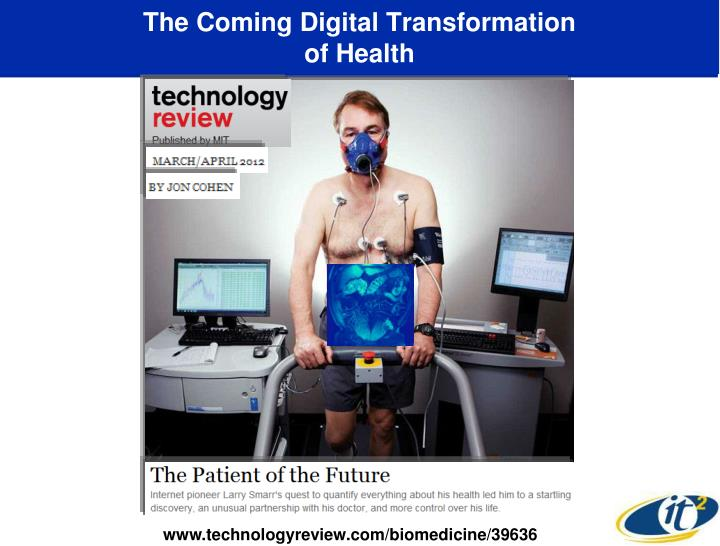 The Coming Digital Transformation