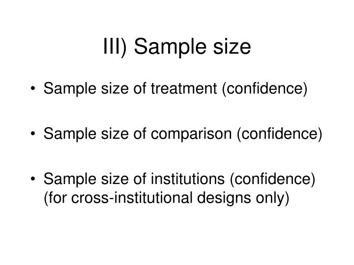III) Sample size