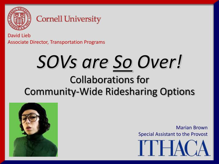 collaborations for community wide ridesharing options