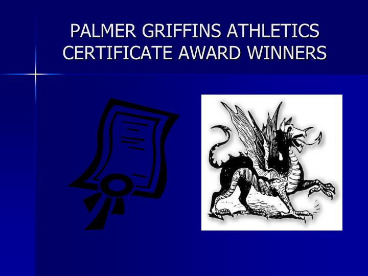 ppt palmer griffins athletics certificate award winners powerpoint