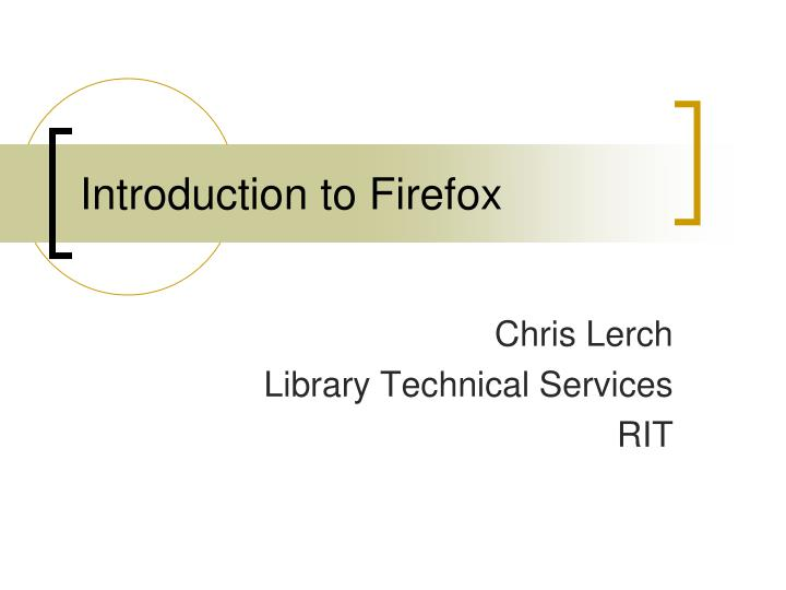 introduction to firefox n.