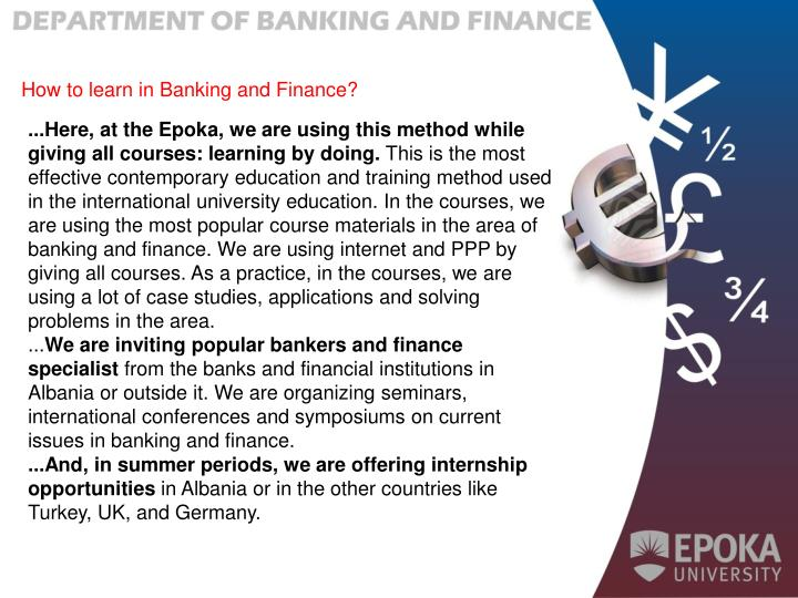How to learn in Banking and Finance?
