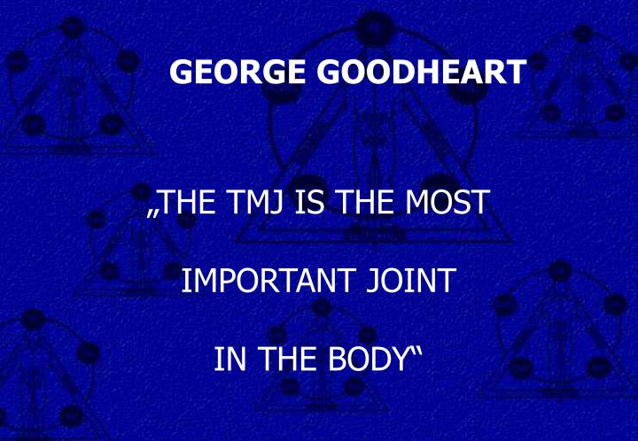 GEORGE GOODHEART