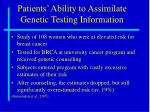 patients ability to assimilate genetic testing information