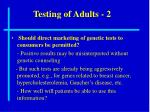 testing of adults 2