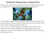 transient knowledge communities