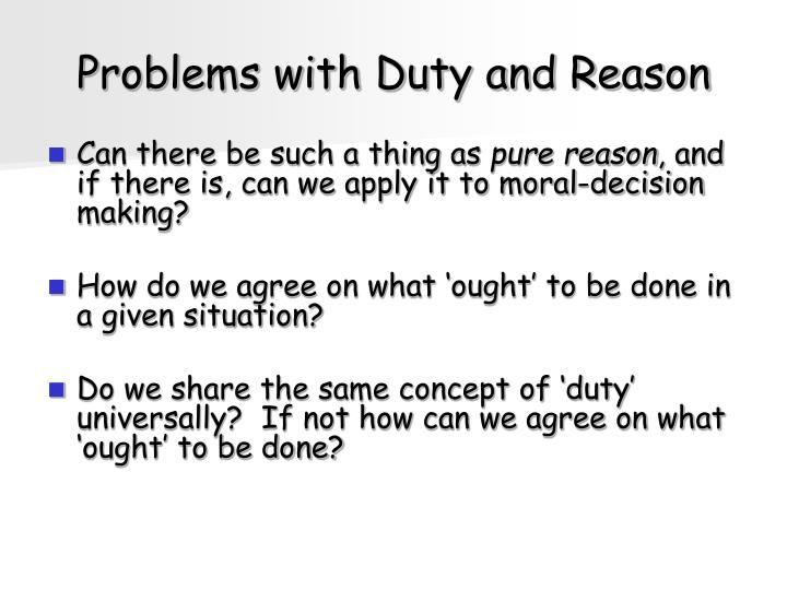 Problems with Duty and Reason