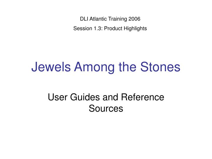 jewels among the stones n.