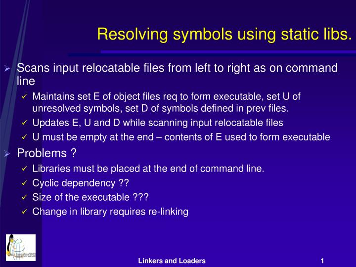 Resolving symbols using static libs.