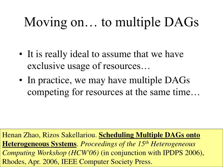 Moving on… to multiple DAGs