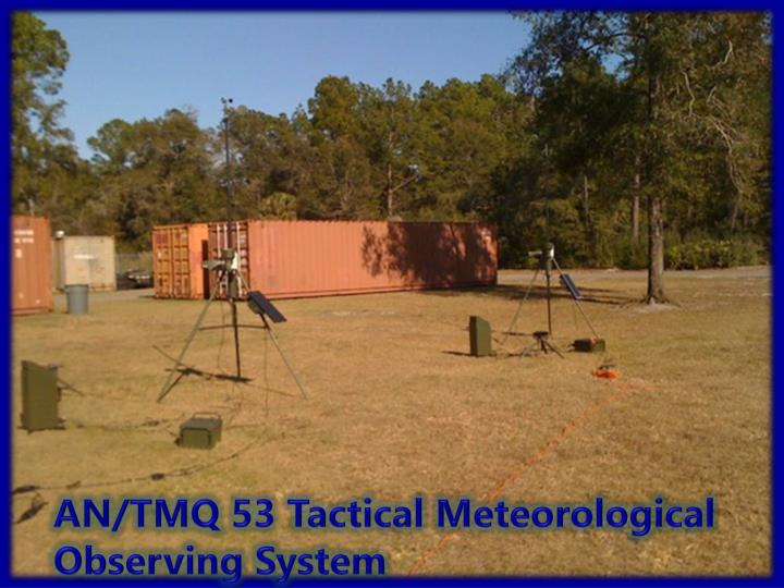 AN/TMQ 53 Tactical Meteorological Observing System