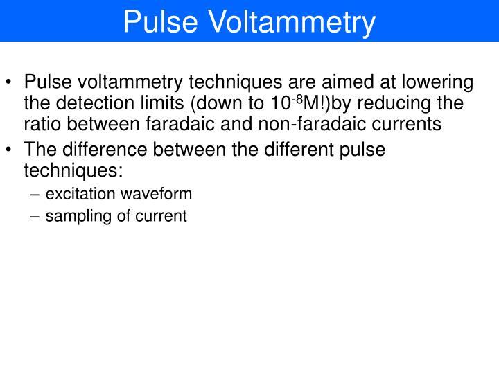 Pulse Voltammetry
