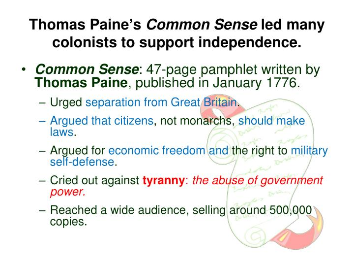 the persuasion to independence in thomas paines the common sense Start studying week 20: thomas paine and common sense learn vocabulary, terms, and more with flashcards, games, and other study tools.