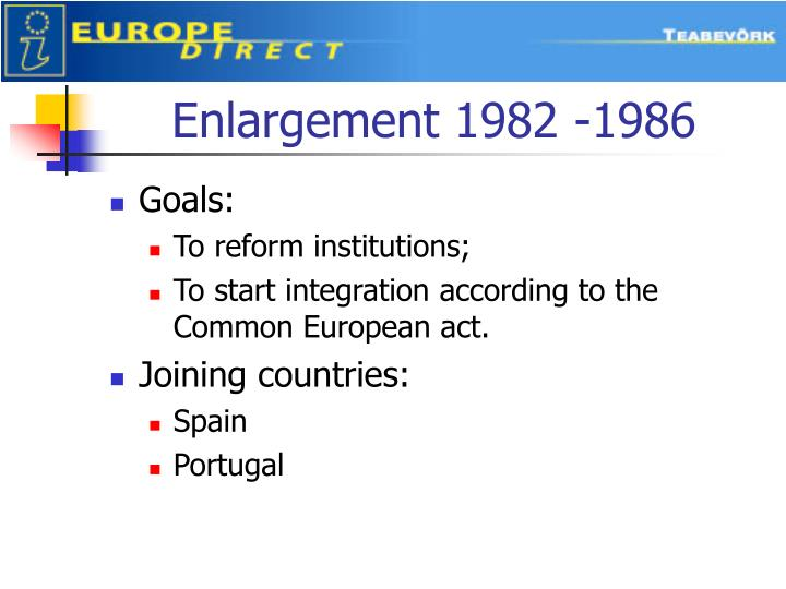 Enlargement 1982 -1986