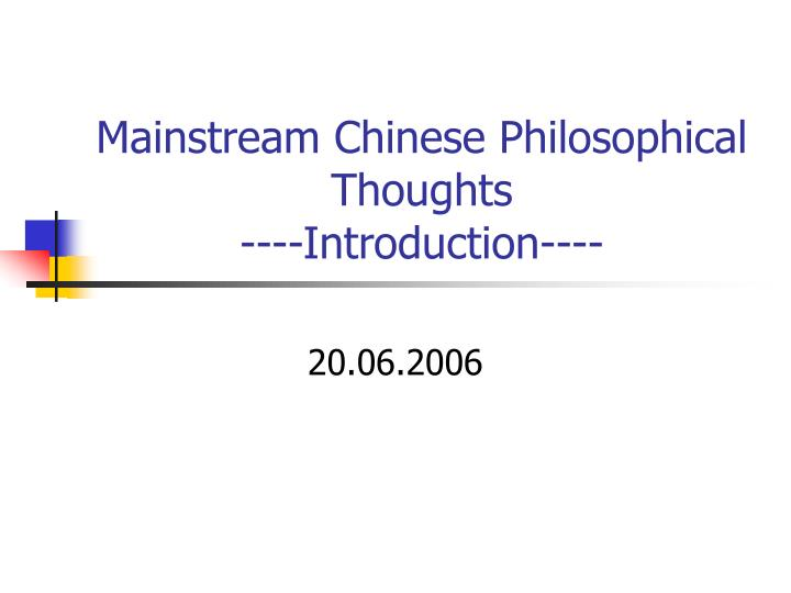 mainstream chinese philosophical thoughts introduction n.