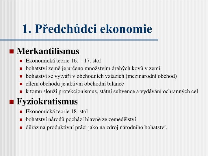 1. Předchůdci ekonomie