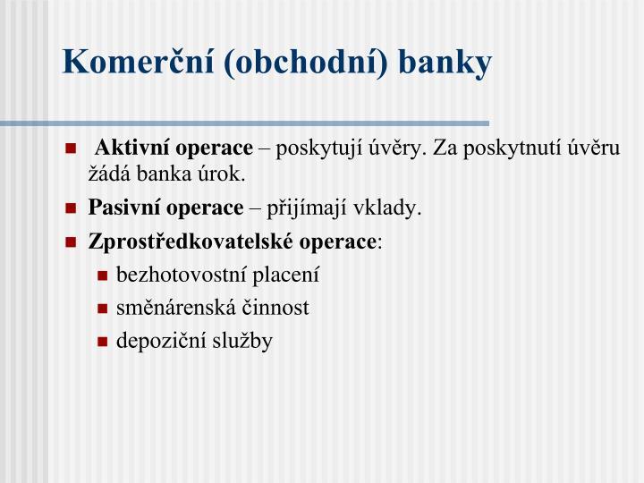 Komerční (obchodní) banky