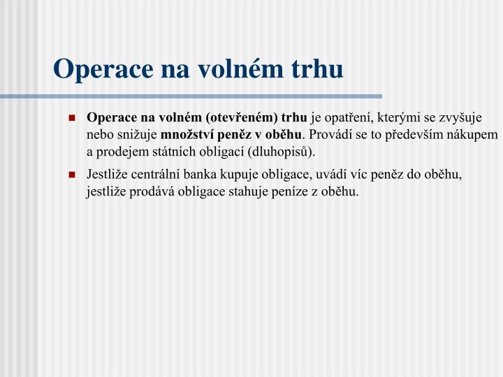 Operace na volném (otevřeném) trhu