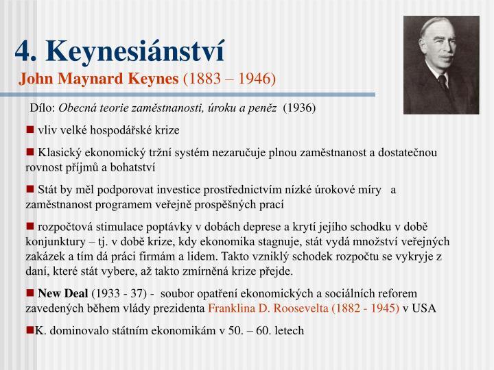 4. Keynesiánství