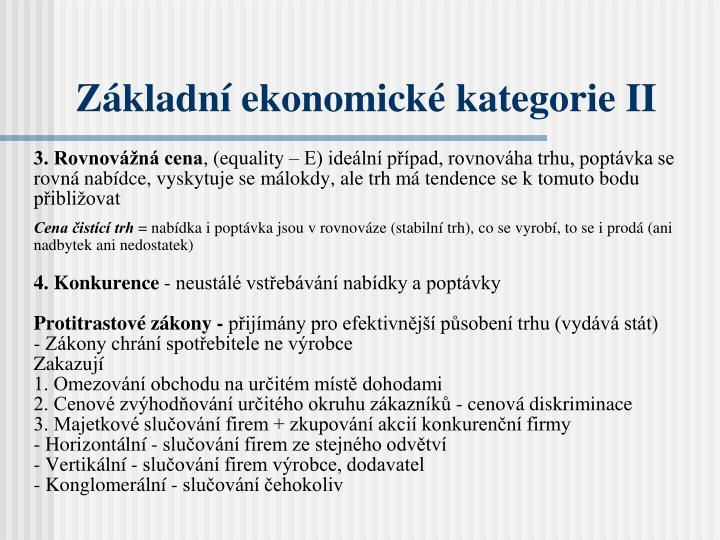 Základní ekonomické kategorie II