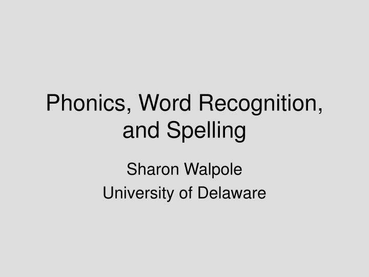 phonics word recognition and spelling n.