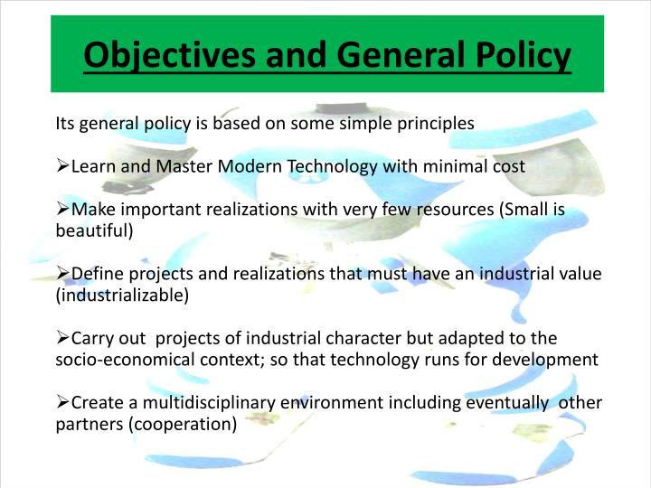 Objectives and General Policy