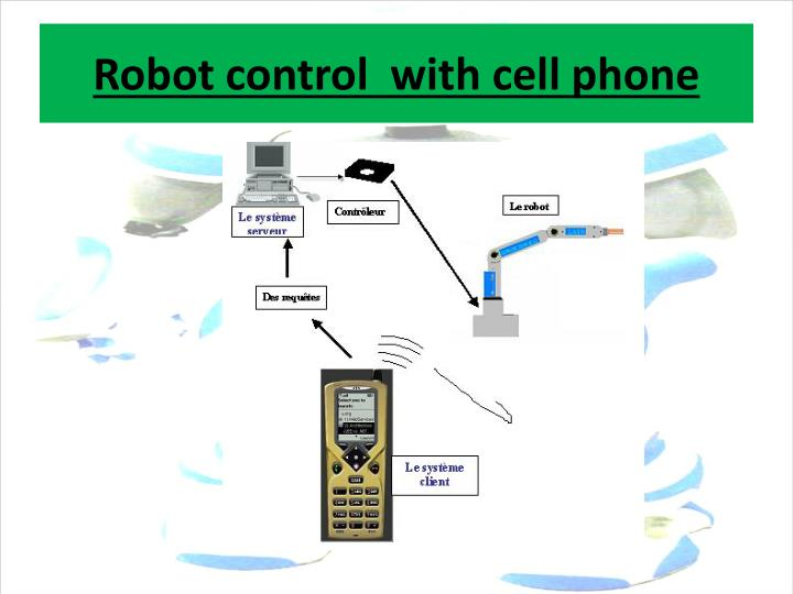 Robot control  with cell phone