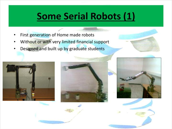 Some Serial Robots (1)