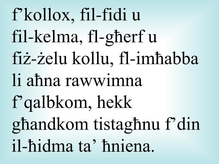 f'kollox, fil-fidi u