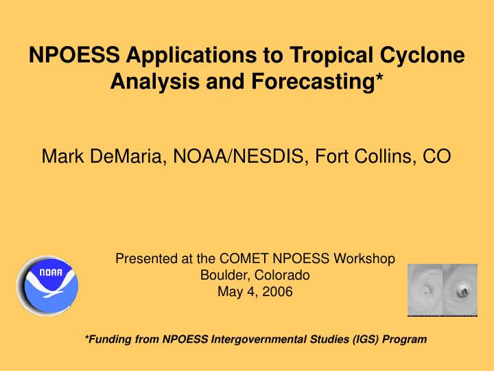 NPOESS Applications to Tropical Cyclone