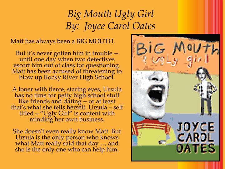 Big Mouth Ugly Girl