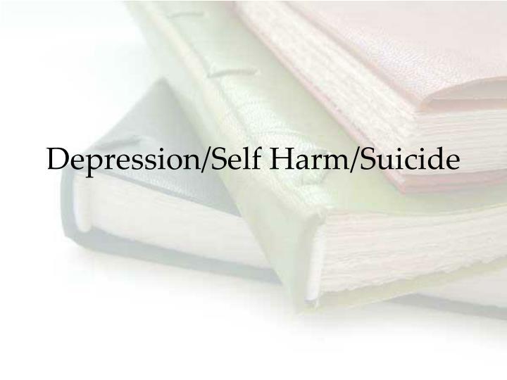 Depression self harm suicide