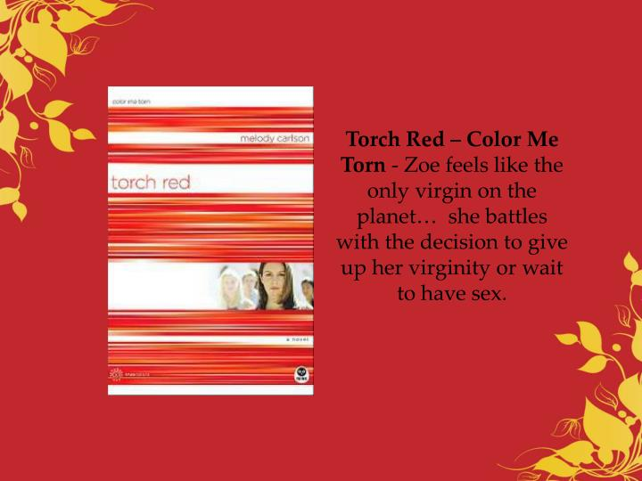 Torch Red – Color Me Torn