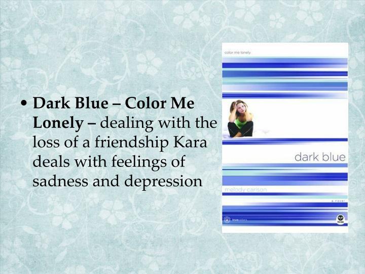 Dark Blue – Color Me Lonely –