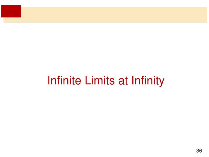 Infinite Limits at Infinity