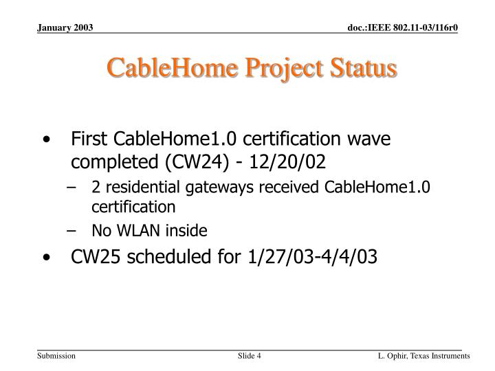 CableHome Project Status