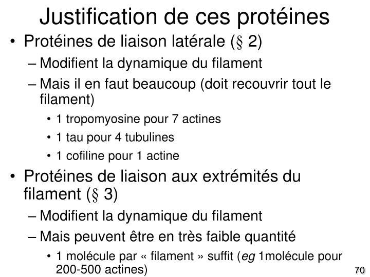 Justification de ces protéines