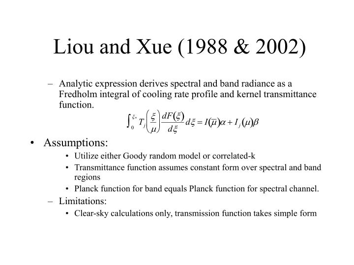 Liou and Xue (1988 & 2002)