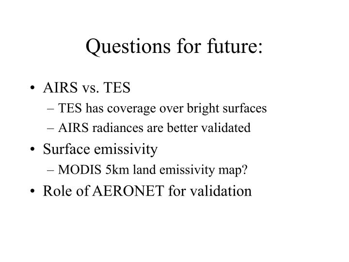 Questions for future: