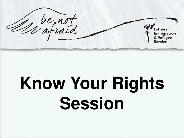 know your rights session n.