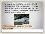 why should you strive for balance