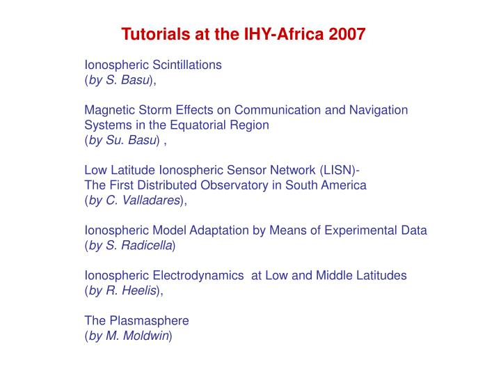 Tutorials at the IHY-Africa 2007
