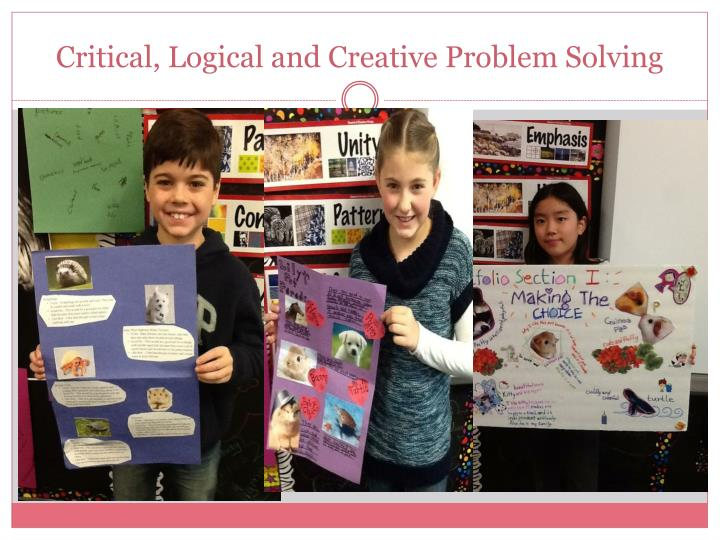 Critical, Logical and Creative Problem Solving